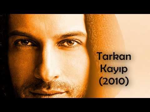 Kayip ( Tarkan ) Mon interprétation (2012)