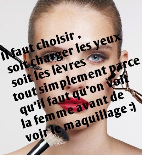 Voir une femme et non pas un maquillage :)