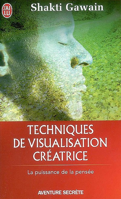"""Livre :  """" Techniques de visualisation créatrice """"  by Shakti  Gawain"""