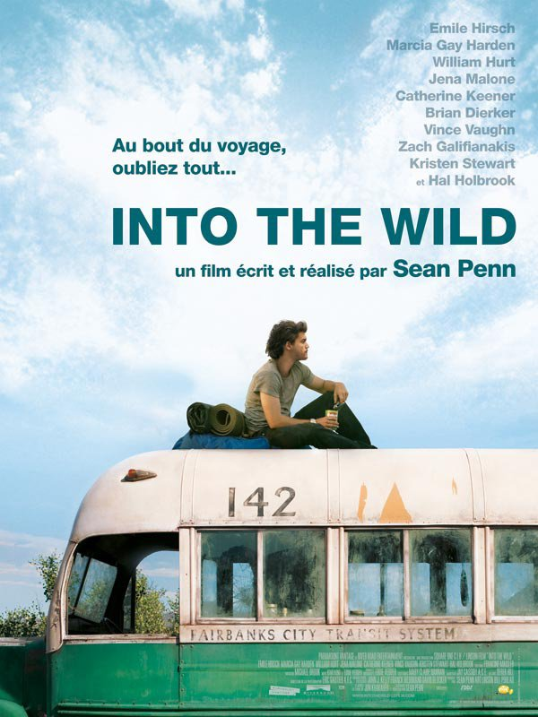 "Film de la semaine :  ""  Into the wild"" by  Sean Penn"