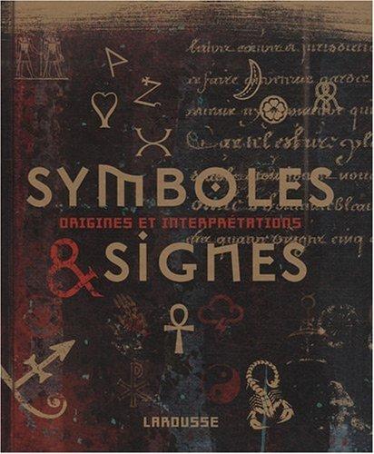 """Livre :  """" Symboles et Signes : """" Origines et interprétations"""" by Miranda Bruce-Mitford"""