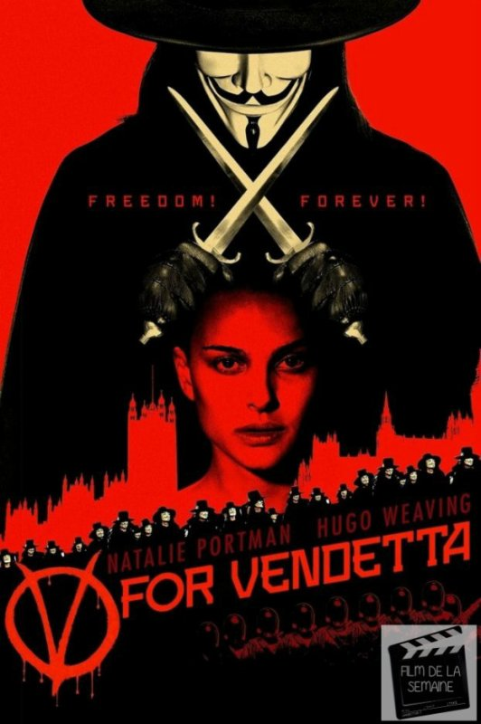 "Film de la semaine :  ""V pour Vendetta""  by James McTeigue"
