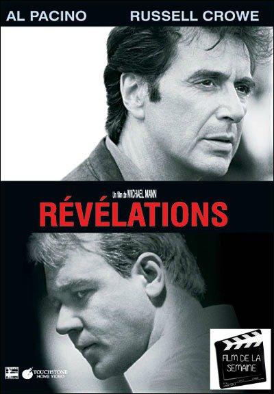 """Film de la semaine : """"   Révélations """"  by Michael Mann  (1999)"""
