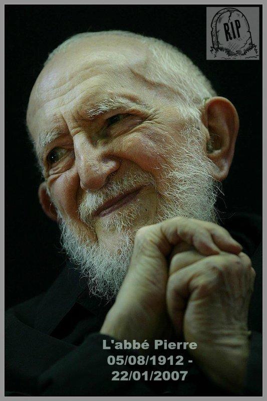 RIP :  L'abbé Pierre    22/01/2007