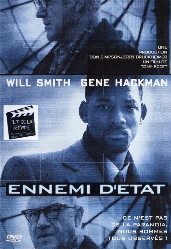 "Film de la semaine :  ""  Ennemi d'etat ""  by Tony Scott"