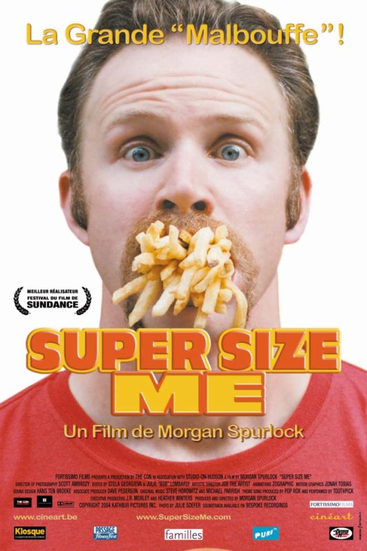"Film de la semaine :   "" Super Size Me "" by Morgan Spurlock"