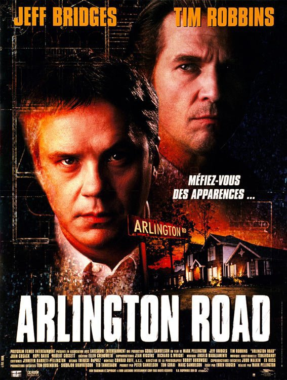 "Film de la semaine : ""Arlington Road""  by Mark Pellington"