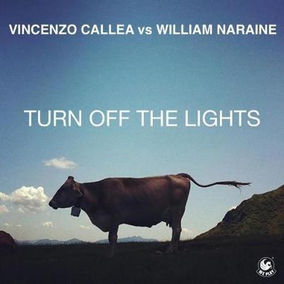 Vincenzo Callea Vs William Naraine .Turn Off The Lights .