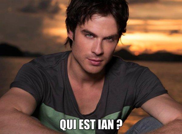 Qui est Ian ?