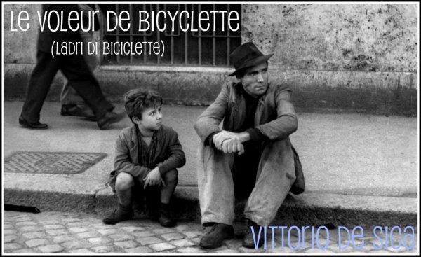 Le Voleur de Bicyclette / Ladri di biciclette Vittorio de Sica
