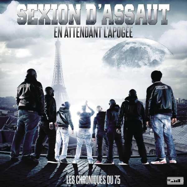 Sexion d'Assaut - Les Chroniques Du 75 - En Attendant L'Apogée