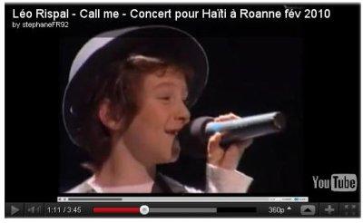 Deux vidéos datant de février 2010 ont étés postées il n'y a pas très longtemps. On peut y voir Léo, chantant pour Haïti à Roanne.