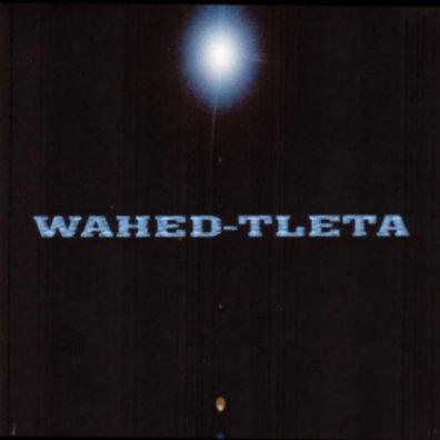 Wahed Tleta : AUTENTIK Premier album de wahed tleta 2005