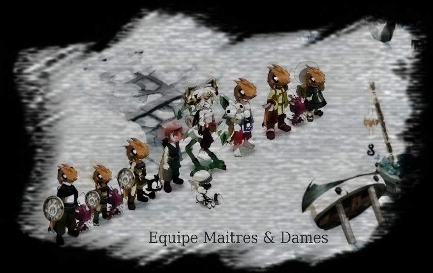 Team Maitres & Dames de Farle sur Dofus