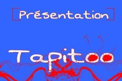 [Présentation de Tapitoo]
