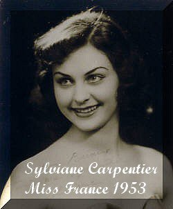 Sylviane Carpentier - Miss France 1953 + Miss Monde 1953 et Miss Univers 1953