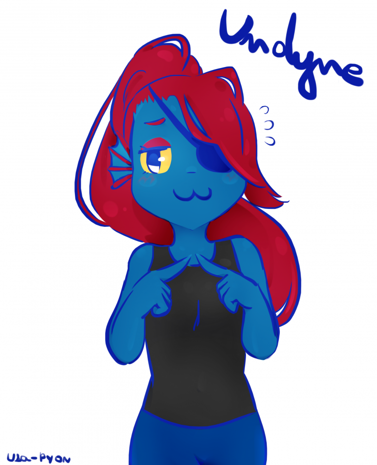 Undyne : ...