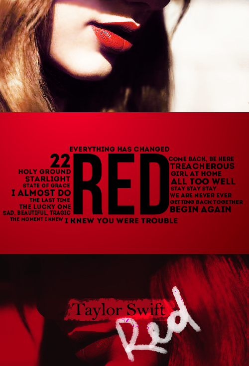 """""""I think the color red is one that's very bold and dangerous and adventurous and daring. In the context of my music, color red signifies deep emotion, crazy emotion, passion, affection, being in love with someone, jealousy, anger all those crazy feelings. I think that my life would definitely be the color red right now; if it had to be a color because it's just bold."""" Taylor Swift"""