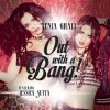 Xenia Ghali - Out With a Bang ft. Jessica Sutta