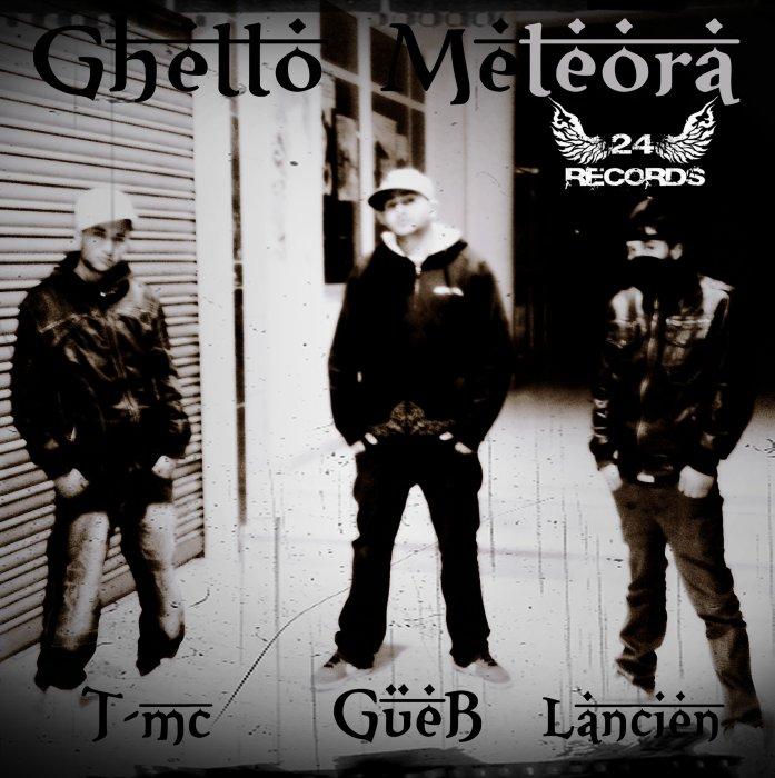 Ghetto Meteora
