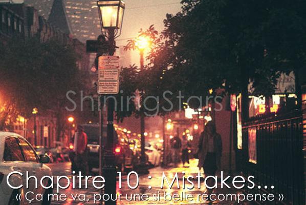Chapitre 10 Mistakes... « Ça me va, pour une si belle récompense. »