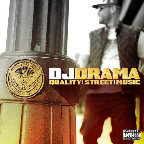 Quality Street Music: Focus sur le prochain album de Dj Drama (NEWS)