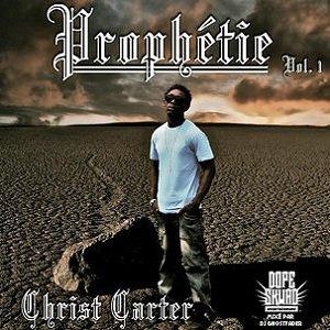 Christ Carter - Prophétie (Telechargement Net Tape)