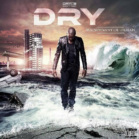 Dry – Maintenant ou jamais (COVER)