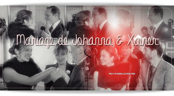 xxxxxxRetour sur le mariage de Johanna Marci et Xavier Revel