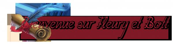 Bienvenue sur Fleury et Bott