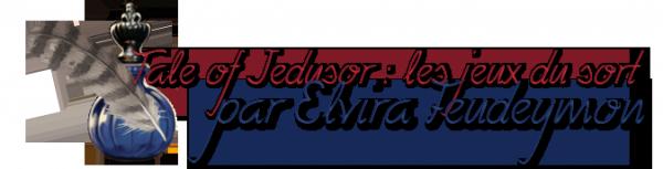 Tale of Jedusor : les jeux du sort