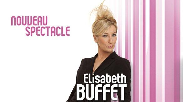 ELISABETH BUFFET nouveau spectacle