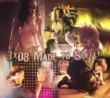 Saison O3 Episode O8 : Made to SufferCréa By ♥