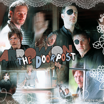 Saison O2 Episode 13 : Arrow on the Doorpost Créa By ♥