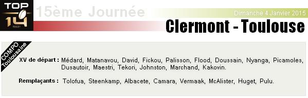 TOP 14 - 15ème Journée : Clermont - Stade Toulousain