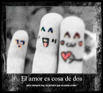 ~ El amor es cosa de dos ...Pero siempre hay un tercero que no sabe contar .