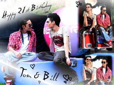 happy birthday bill and tom <3<3<3 $)