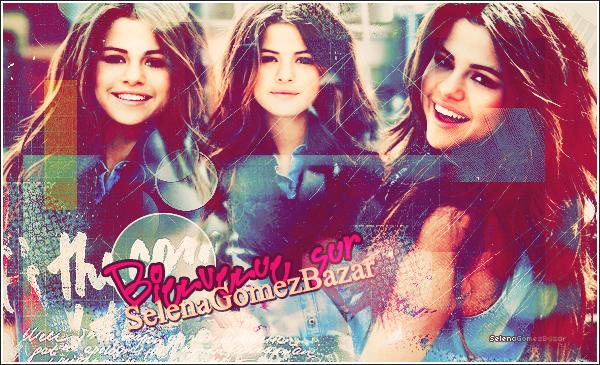Bienvenue sur SelenaGomezBazar ! ♥