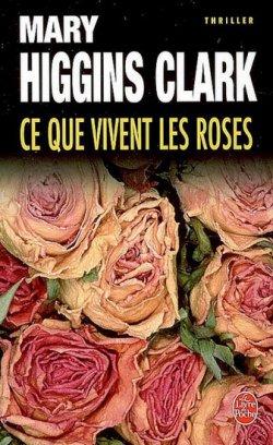 Ce que vivent les roses
