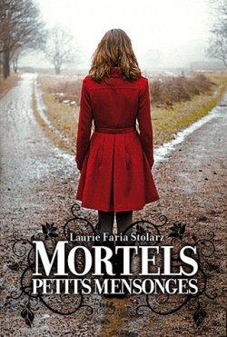 Mortels petits secrets, Tome 2 : Mortels petits mensonges