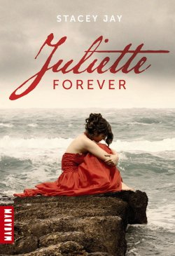Juliette Forever, Tome 1