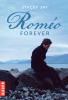 Juliette Forever, Tome 2 : Roméo Forever