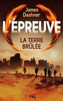 L'Épreuve, Tome 2 : La Terre Brûlée