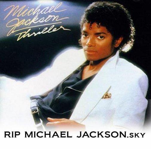 RIP MICHAEL JACKSON ! REPOSE EN PAIX !