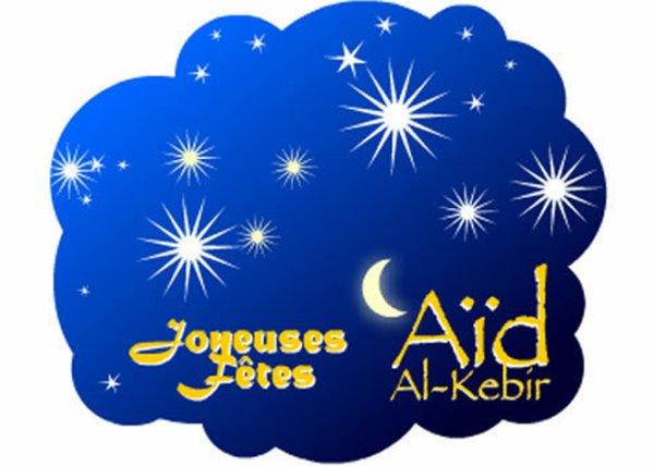 Aid El Kebir  /Bonne fête de l 'Aid/ 2018