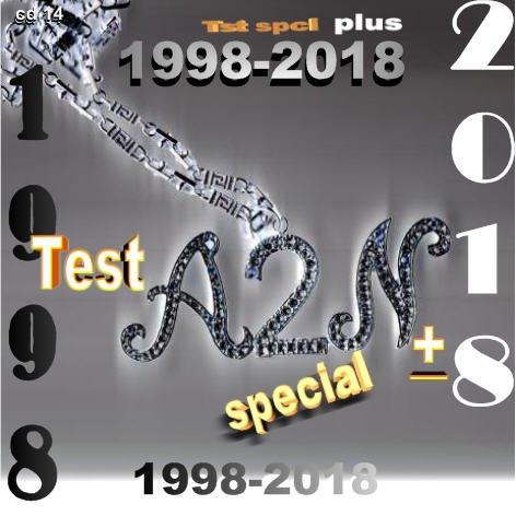 TestA2N Special Plus /rectifications / presque les derniers jours de fevrier 2020