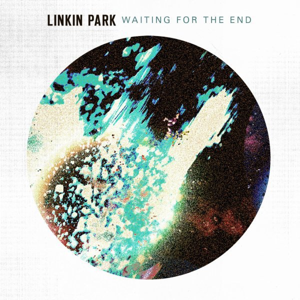 WAITING FOR THE END - PROCHAIN SINGLE