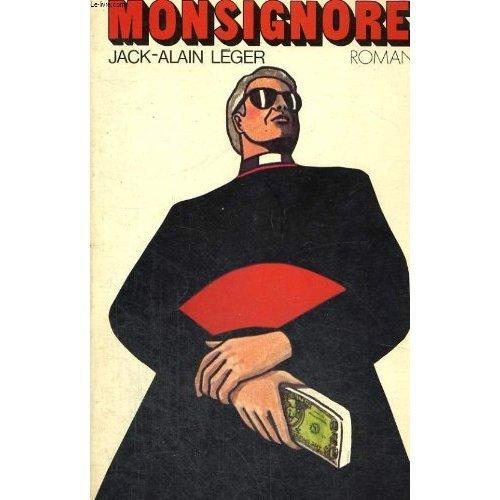 Sonnet sur le livre de Jack-Alain Leger: Monsignore