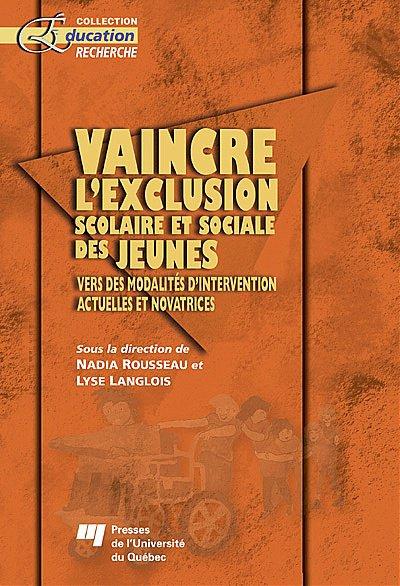 La violence des jeunes: nouvelle manifestation d'une exclusion sociale