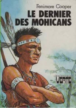 Propos du dernier des Mohicans